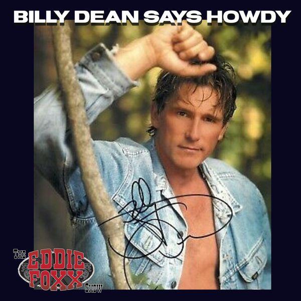 The Eddie Foxx Show - Billy Dean Says Howdy