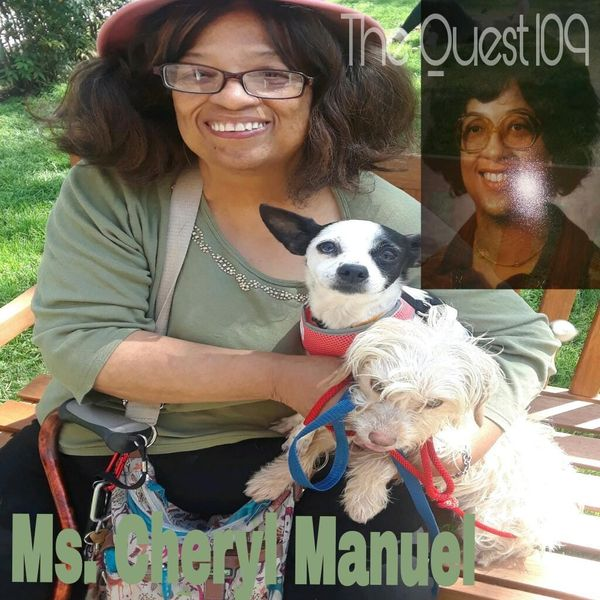 The Quest 109. Ms. Cheryl Manuel - QuestNation's show