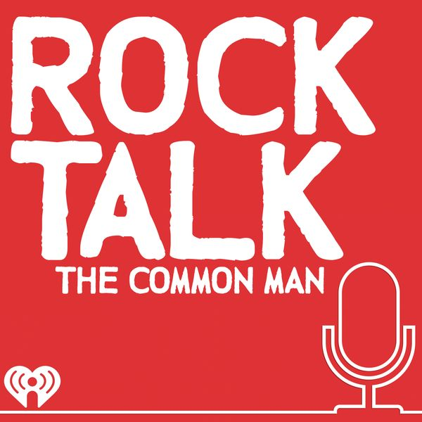 The Common Man - Rock Talk Podcast! Common has a conversation with John Kay from Steppenwolf
