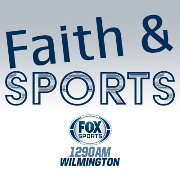 First State Podcasts - Faith and Sports 3-24-19