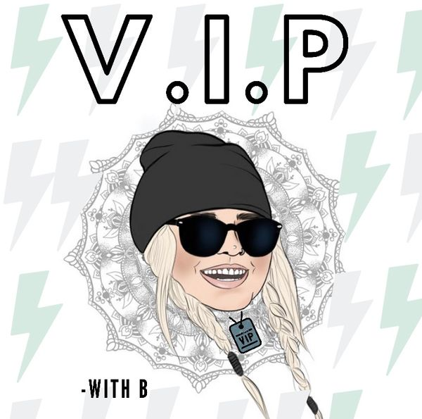 image for V.I.P w/ B Episode 1: (Intro) Get to know B!